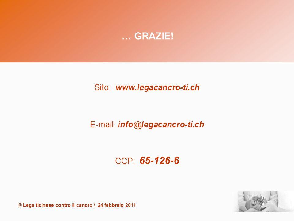 © Lega ticinese contro il cancro / 24 febbraio 2011 … GRAZIE.
