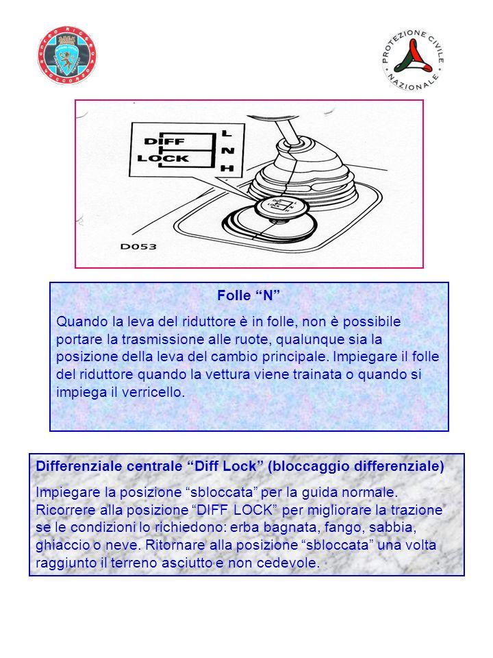 Folle N Quando la leva del riduttore è in folle, non è possibile portare la trasmissione alle ruote, qualunque sia la posizione della leva del cambio principale.