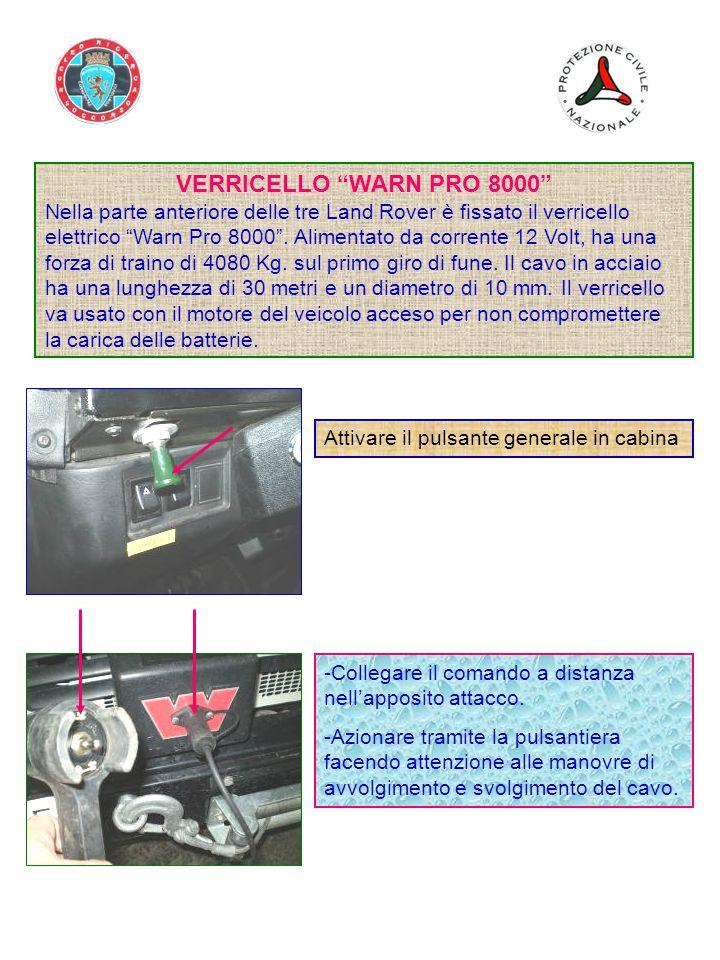 VERRICELLO WARN PRO 8000 Nella parte anteriore delle tre Land Rover è fissato il verricello elettrico Warn Pro 8000.