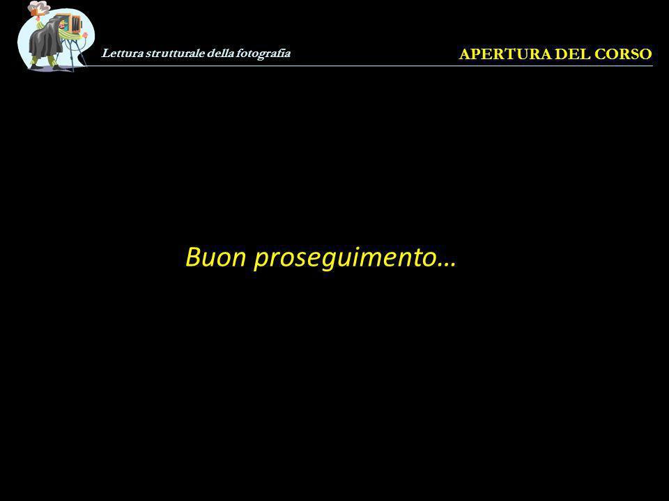 Lettura strutturale della fotografia APERTURA DEL CORSO Click per chiudere