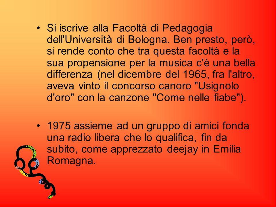 Si iscrive alla Facoltà di Pedagogia dell'Università di Bologna. Ben presto, però, si rende conto che tra questa facoltà e la sua propensione per la m