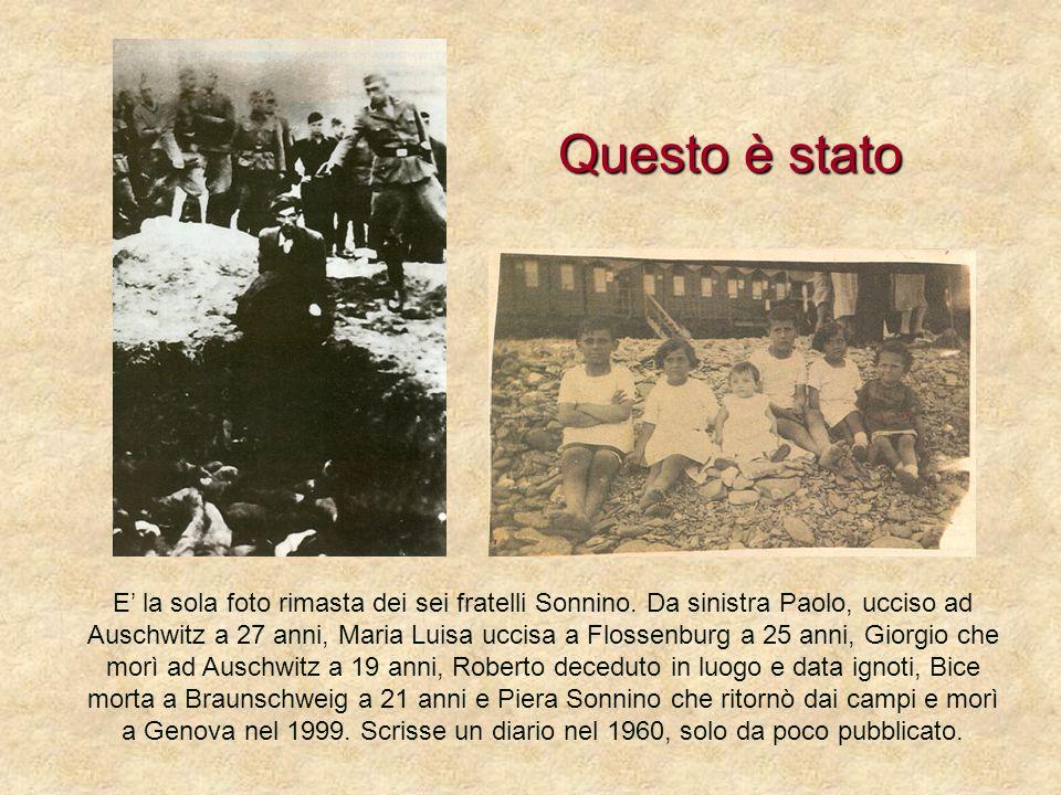 E la sola foto rimasta dei sei fratelli Sonnino. Da sinistra Paolo, ucciso ad Auschwitz a 27 anni, Maria Luisa uccisa a Flossenburg a 25 anni, Giorgio