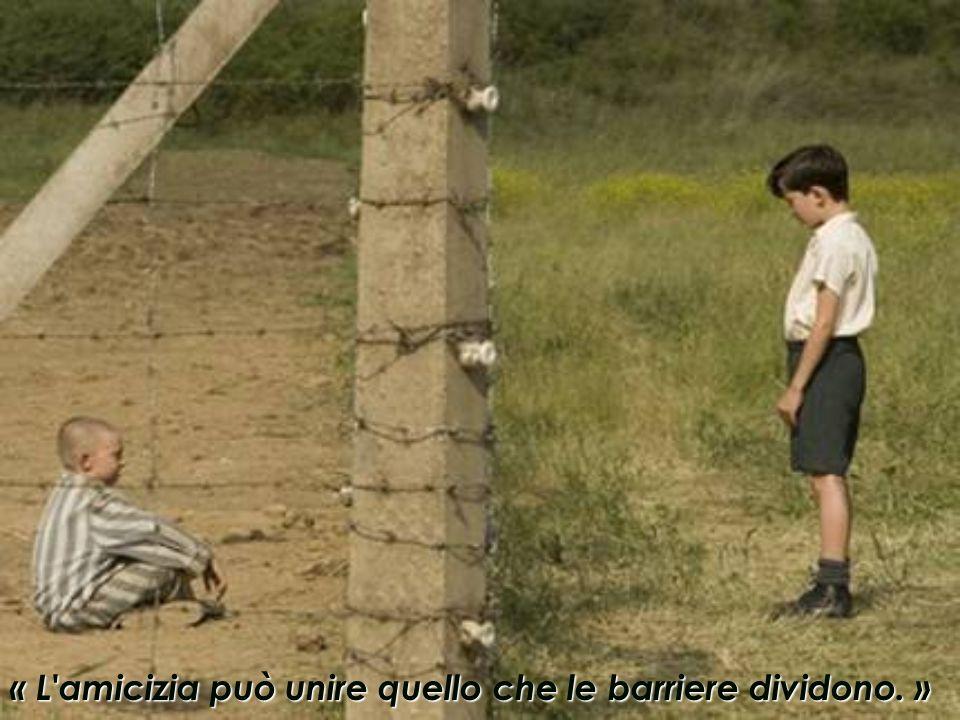 « L amicizia può unire quello che le barriere dividono. »