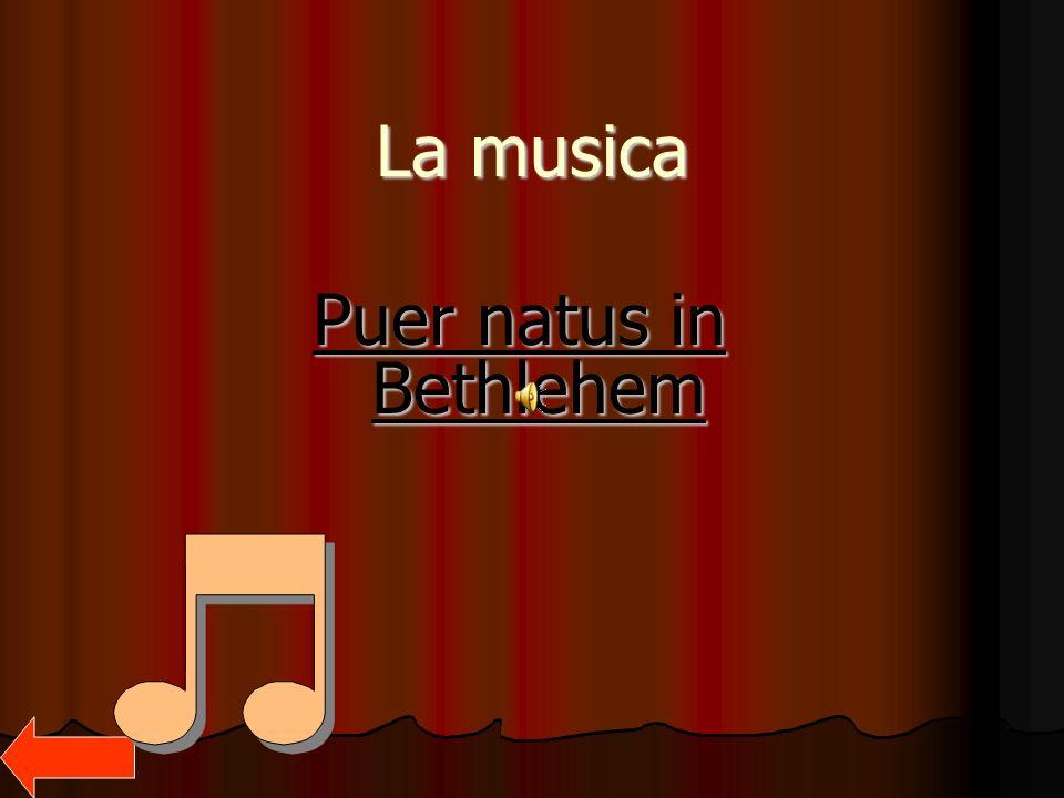 La musica Puer natus in Bethlehem
