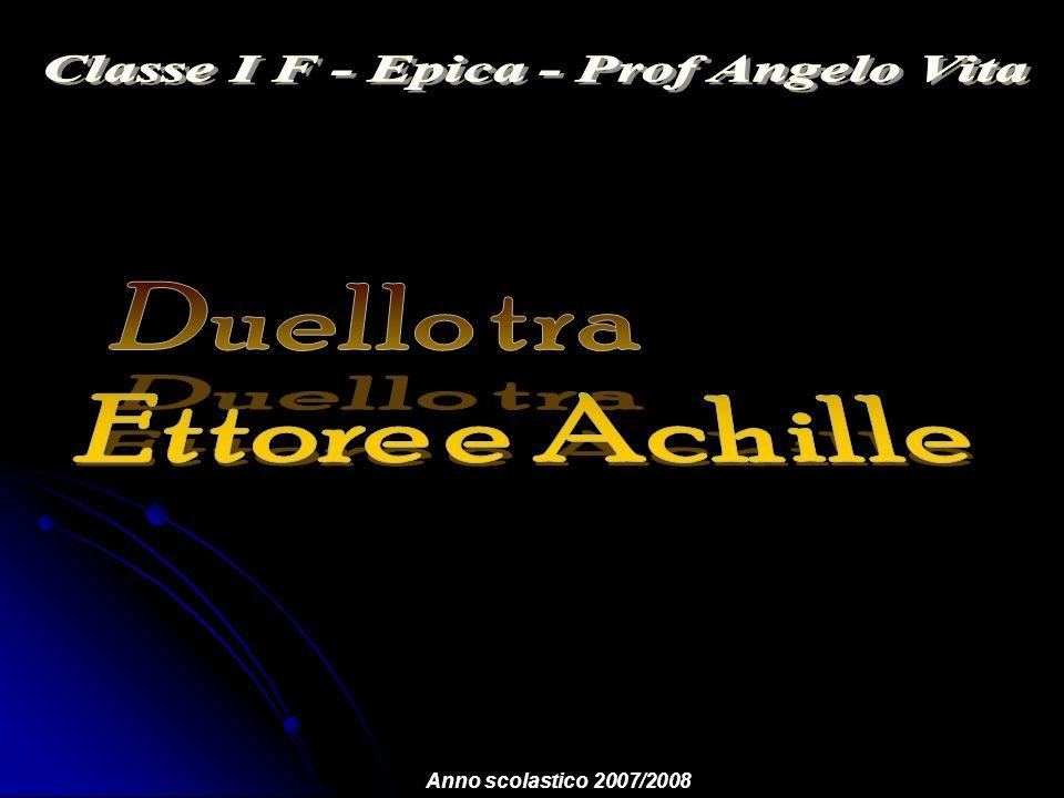 In sintesi La fine di Ettore avverrà per mano di Achille, rientrato in combattimento per vendicare lamico.