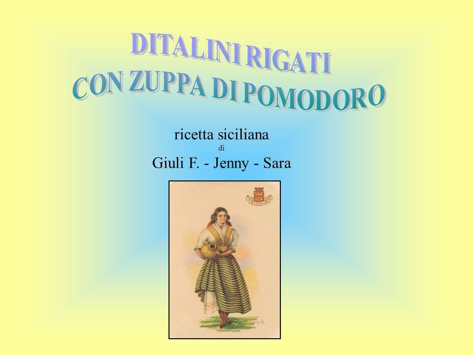 ricetta siciliana di Giuli F. - Jenny - Sara