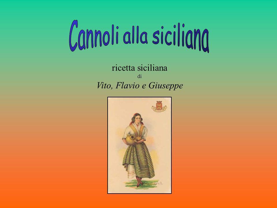 ricetta siciliana di Vito, Flavio e Giuseppe
