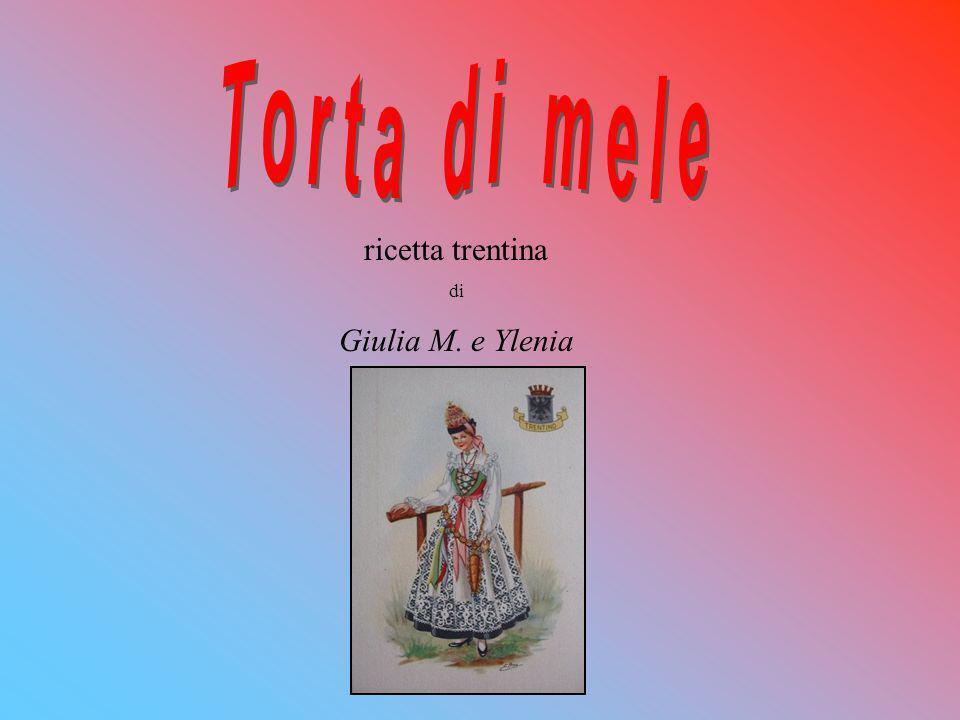 ricetta trentina di Giulia M. e Ylenia