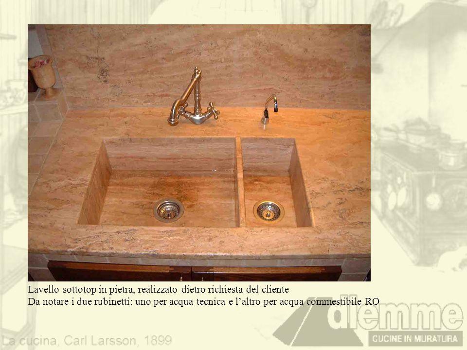 Lavello sottotop in pietra, realizzato dietro richiesta del cliente Da notare i due rubinetti: uno per acqua tecnica e laltro per acqua commestibile R
