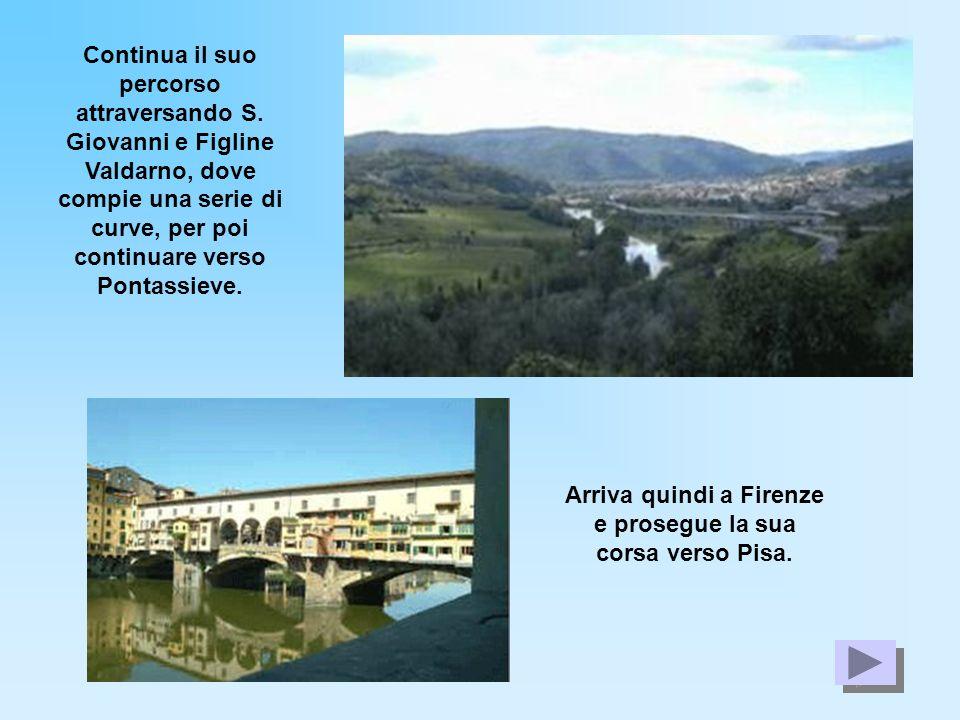 Continua il suo percorso attraversando S. Giovanni e Figline Valdarno, dove compie una serie di curve, per poi continuare verso Pontassieve. Arriva qu
