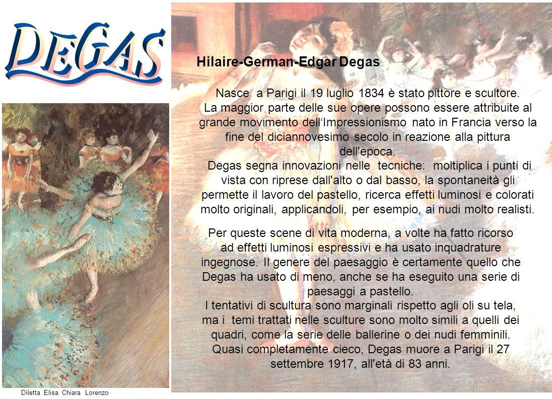 Hilaire-German-Edgar Degas Nasce a Parigi il 19 luglio 1834 è stato pittore e scultore. La maggior parte delle sue opere possono essere attribuite al