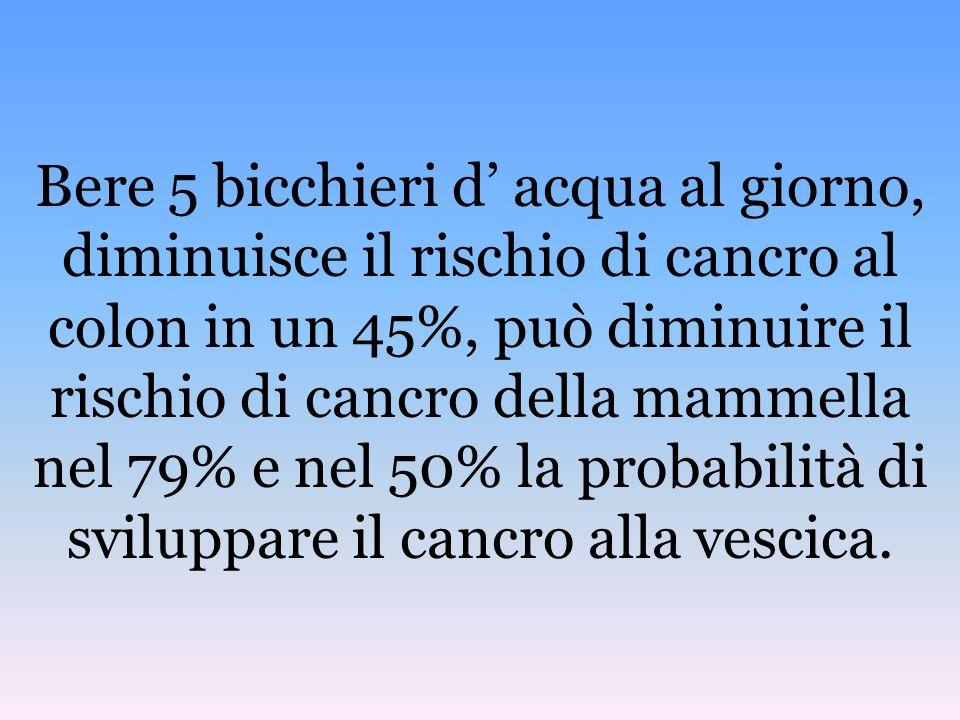Una mera riduzione del 2% dellacqua nel corpo umano, può provocare incoerenza nella memoria a breve termine, problemi con la matematica e difficoltà n
