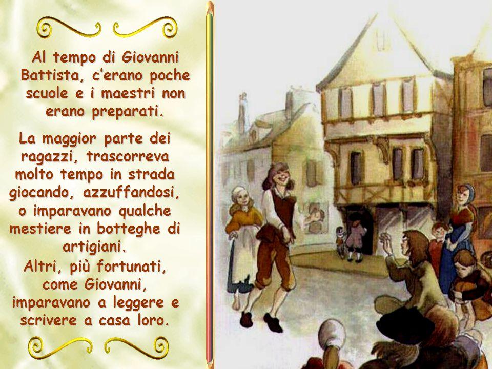 Luigi De La Salle desiderava fare del suo primogenito un vero cavaliere, istruito e cristiano. Per questo lo iniziò nellarte della scherma, gli insegn