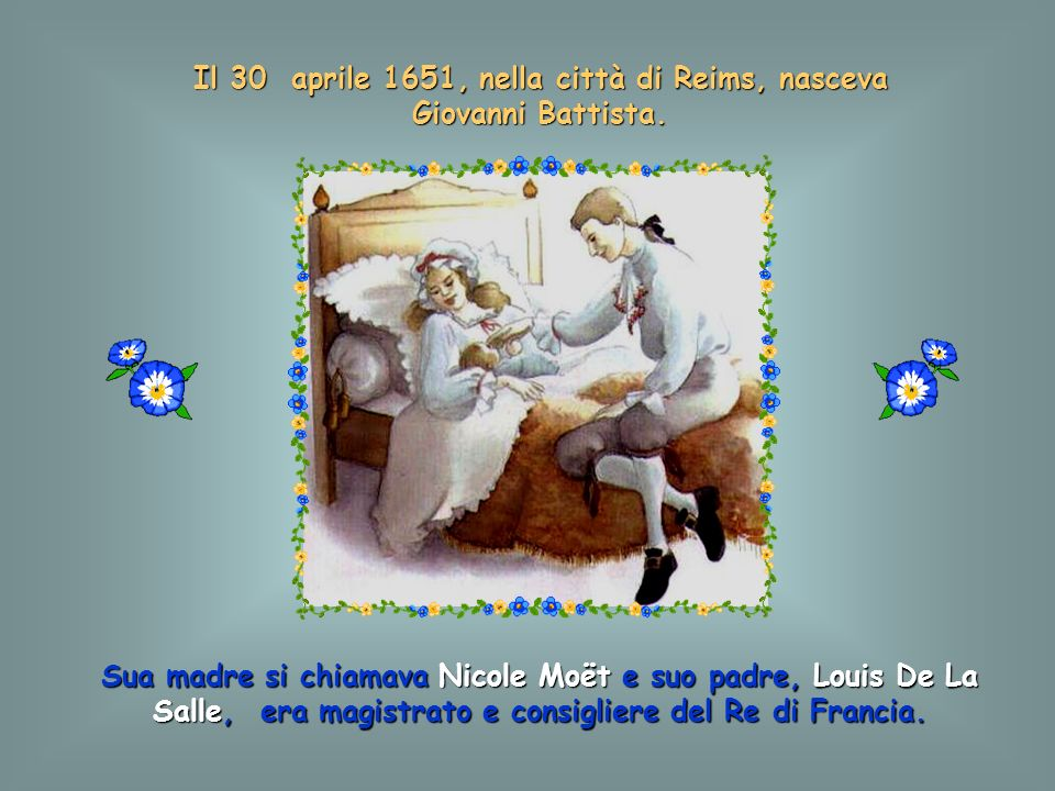 Questa storia inizia più di 300 anni fa nella città di REIMS, in Francia, famosa per i suoi vigneti e i vini. Le due torri della Cattedrale si elevano