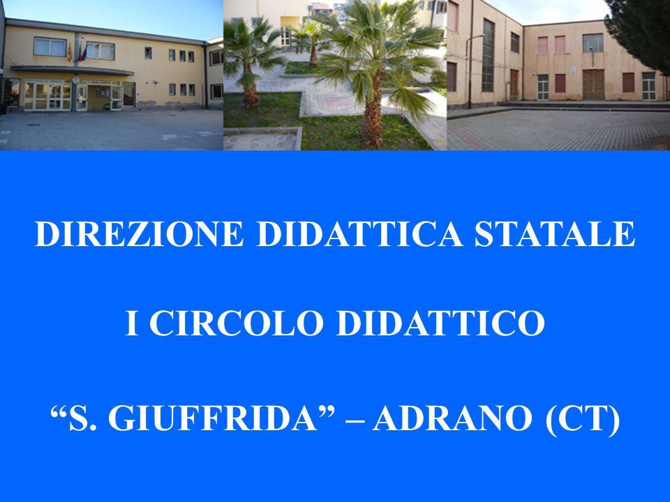 DIREZIONE DIDATTICA STATALE I CIRCOLO DIDATTICO S. GIUFFRIDA – ADRANO (CT)
