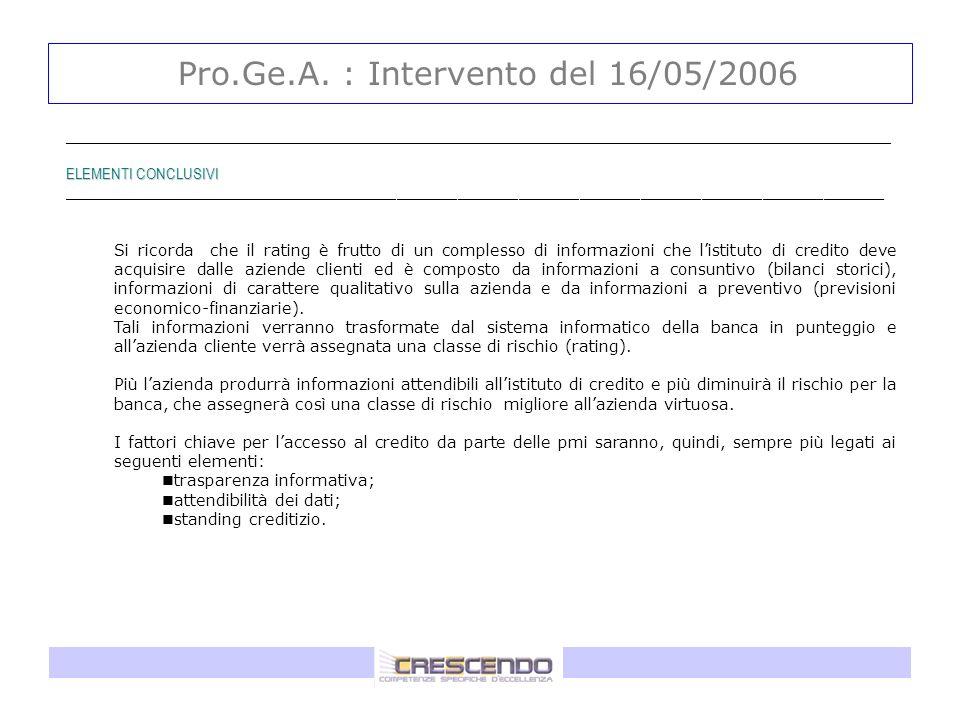 Pro.Ge.A. : Intervento del 16/05/2006 _____________________________________________________________________________________________ ELEMENTI CONCLUSIV