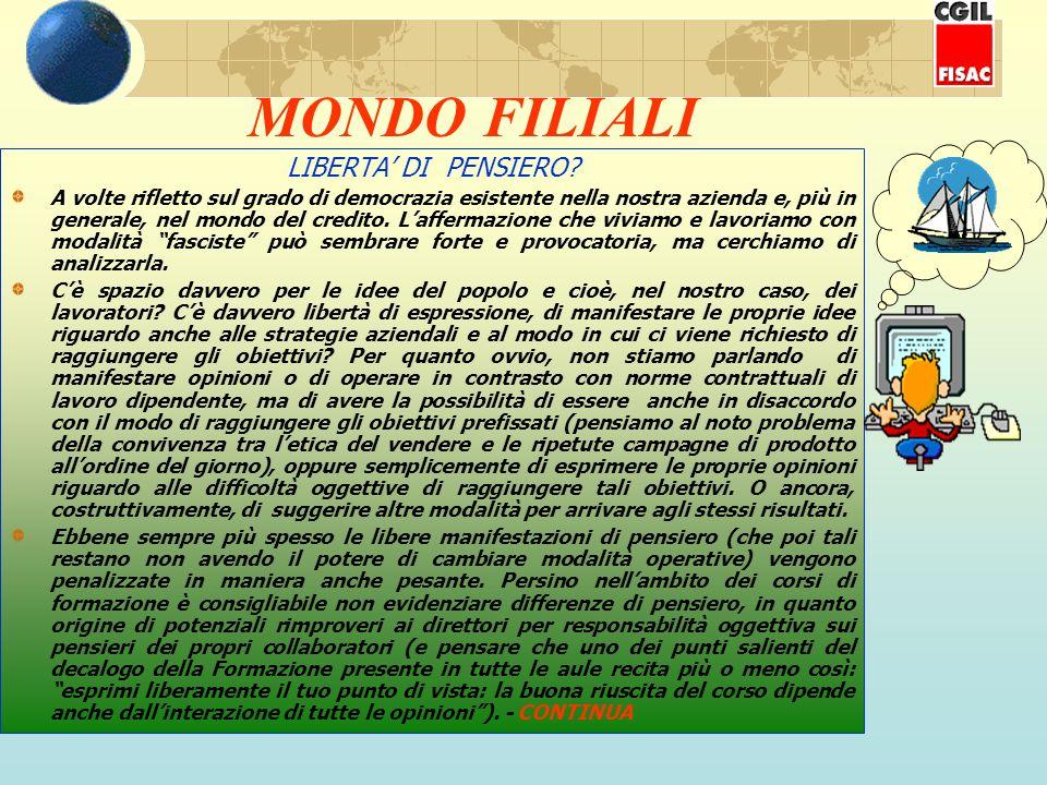 MONDO FILIALI LIBERTA DI PENSIERO.