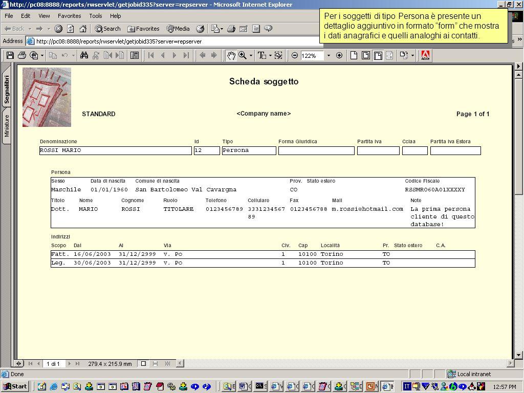 Il report Scheda soggetto è impostato come master-detail, il master è in formato form ed è vincolato al Soggetto corrente, i vari details sono in formato tabulare.