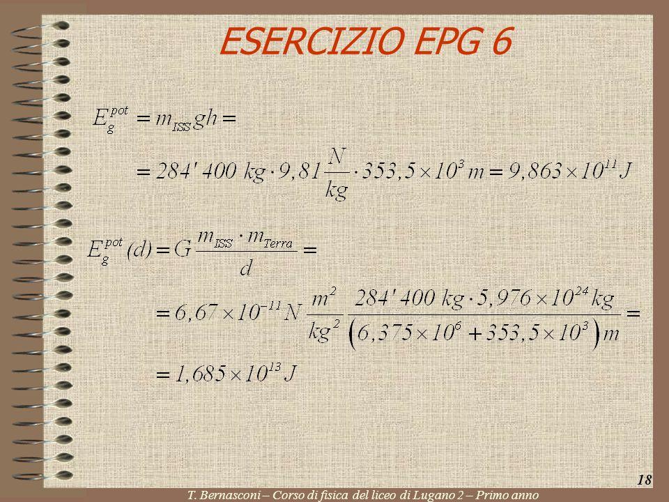 ESERCIZIO EPG 6 18 T. Bernasconi – Corso di fisica del liceo di Lugano 2 – Primo anno
