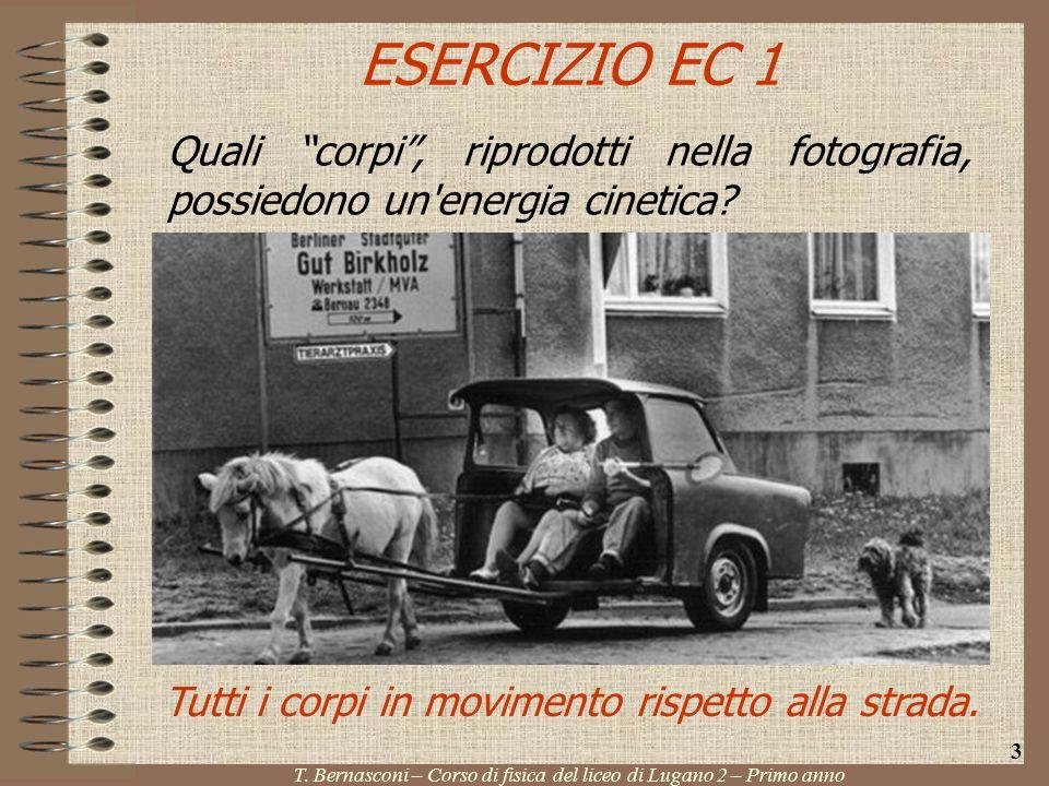 ESERCIZIO EC 2 Unauto di m = 1800 kg viaggia alla velocità di v = 90 km/h.