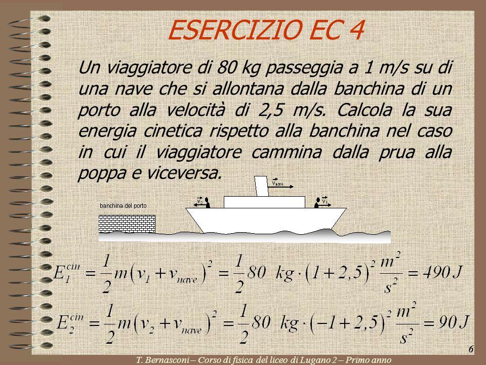 ESERCIZIO EC 4 Un viaggiatore di 80 kg passeggia a 1 m/s su di una nave che si allontana dalla banchina di un porto alla velocità di 2,5 m/s. Calcola