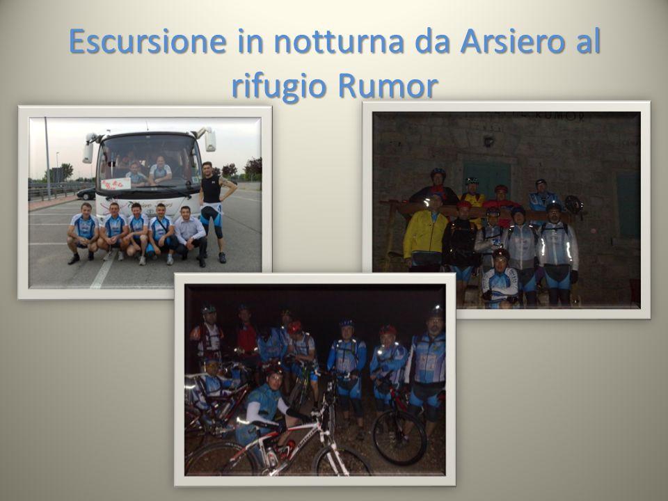 Escursione in notturna da Arsiero al rifugio Rumor