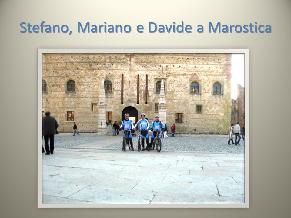 Stefano, Mariano e Davide a Marostica