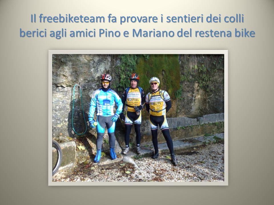 Il freebiketeam fa provare i sentieri dei colli berici agli amici Pino e Mariano del restena bike