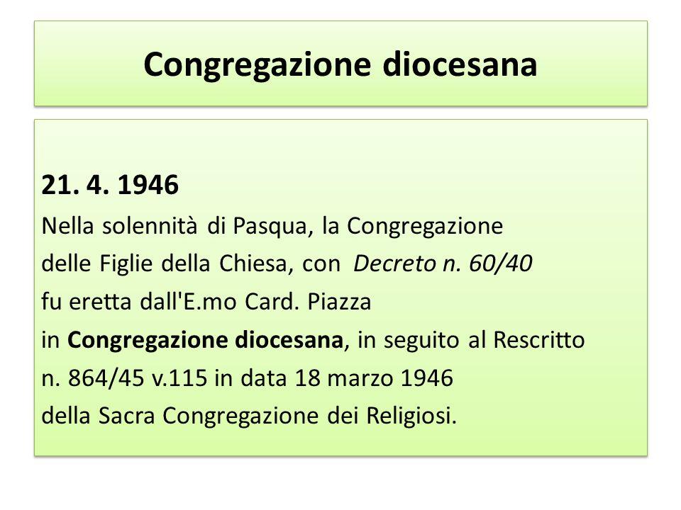 La Sacra Congregazione dei Religiosi con Decreto n.