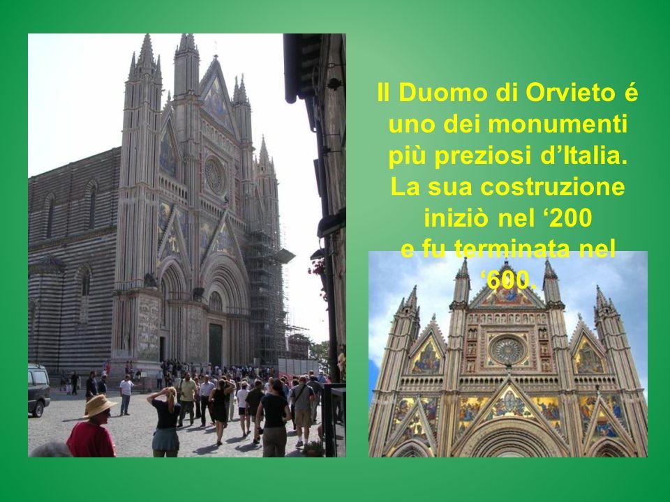 Il Duomo di Orvieto é uno dei monumenti più preziosi dItalia. La sua costruzione iniziò nel 200 e fu terminata nel 600.