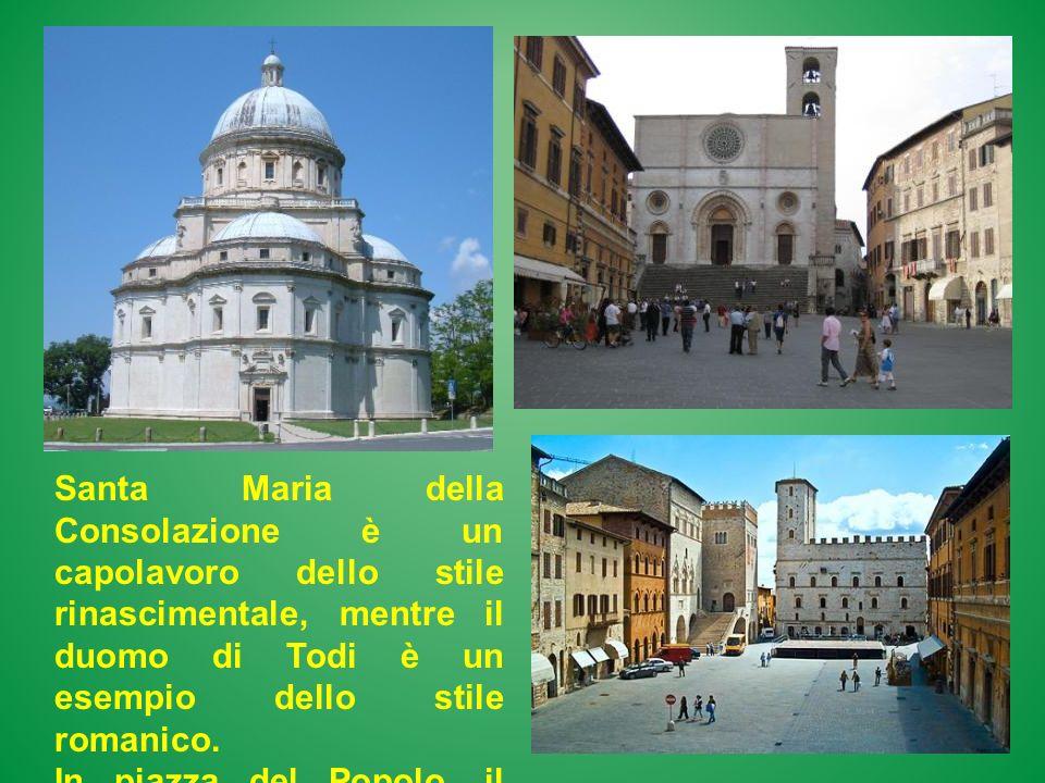 Santa Maria della Consolazione è un capolavoro dello stile rinascimentale, mentre il duomo di Todi è un esempio dello stile romanico. In piazza del Po