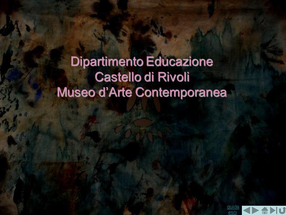 guida guida esciesci Dipartimento Educazione Castello di Rivoli Museo dArte Contemporanea