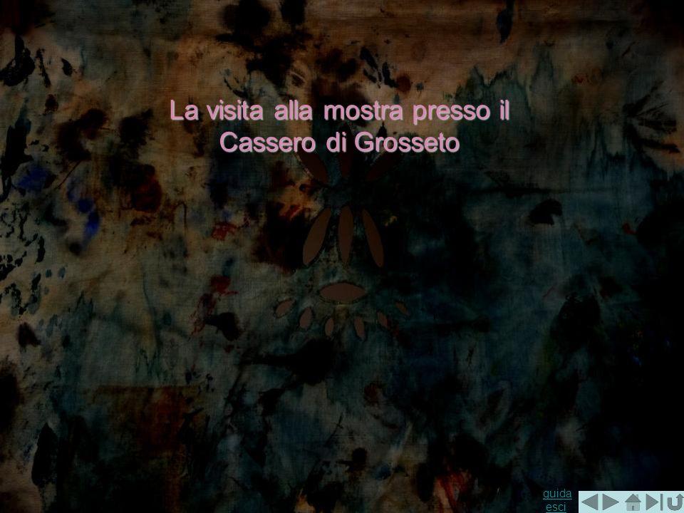 guida guida esciesci La visita alla mostra presso il Cassero di Grosseto