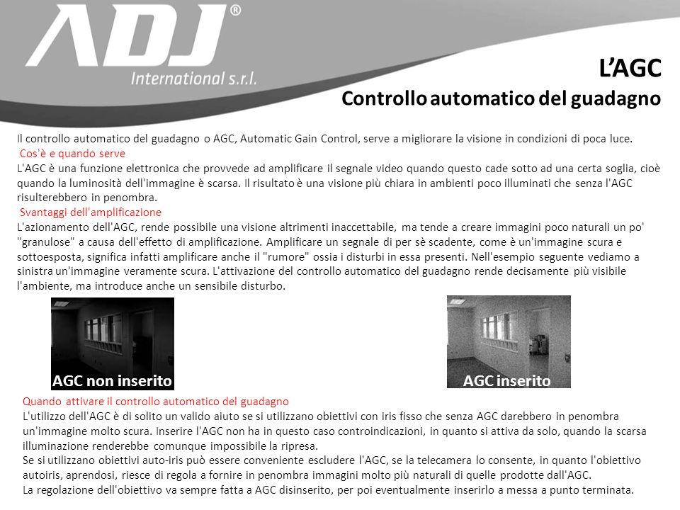 Il controllo automatico del guadagno o AGC, Automatic Gain Control, serve a migliorare la visione in condizioni di poca luce. Cos'è e quando serve L'A