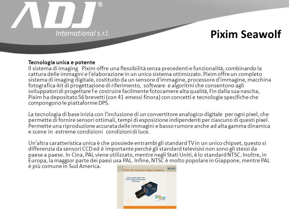 Tecnologia unica e potente Il sistema di imaging Pixim offre una flessibilità senza precedenti e funzionalità, combinando la cattura delle immagini e