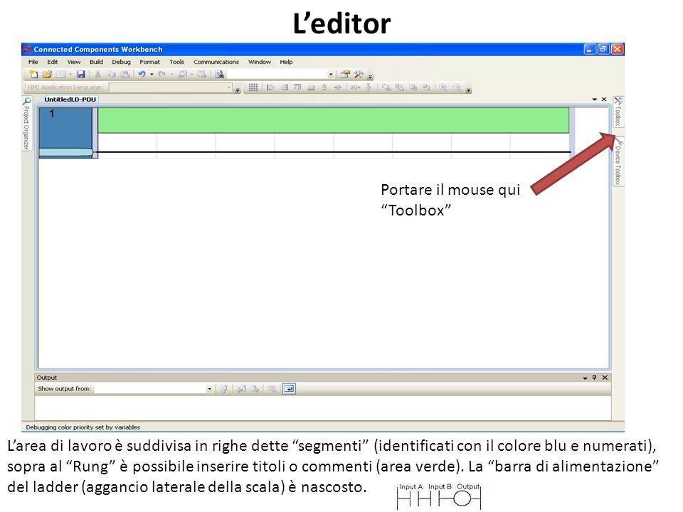 Portare il mouse qui Toolbox Leditor Larea di lavoro è suddivisa in righe dette segmenti (identificati con il colore blu e numerati), sopra al Rung è possibile inserire titoli o commenti (area verde).
