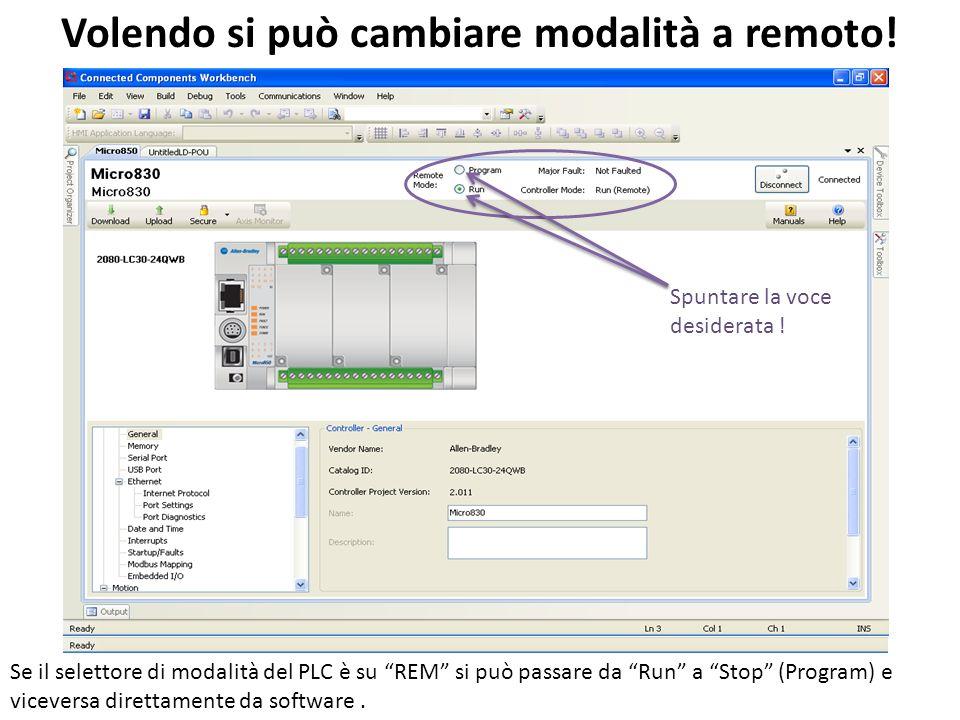 Volendo si può cambiare modalità a remoto! Se il selettore di modalità del PLC è su REM si può passare da Run a Stop (Program) e viceversa direttament