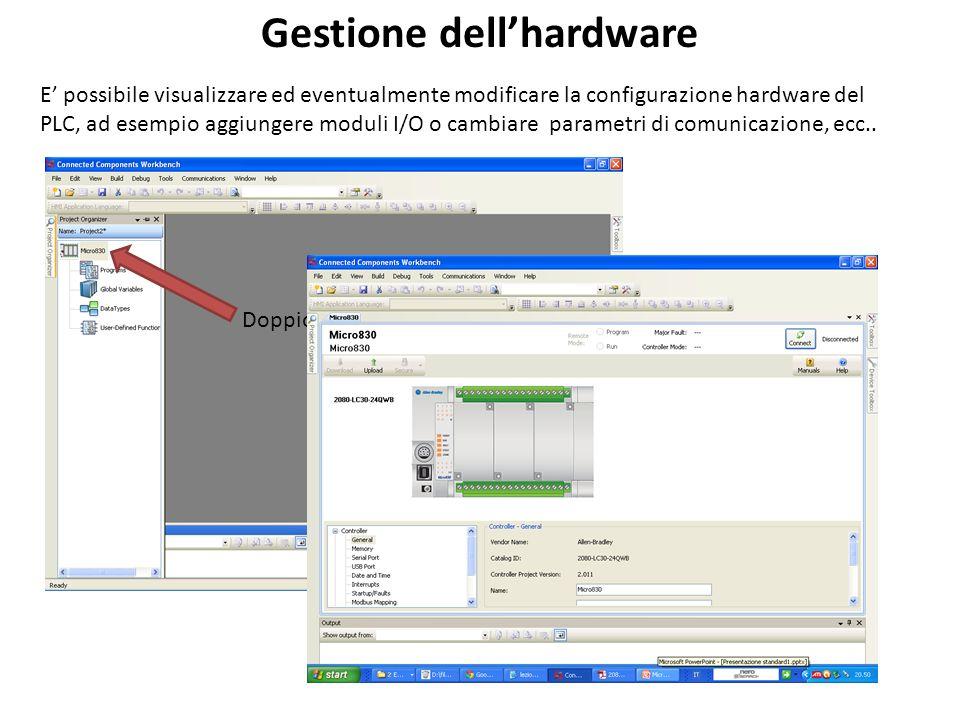 Doppio click E possibile visualizzare ed eventualmente modificare la configurazione hardware del PLC, ad esempio aggiungere moduli I/O o cambiare para