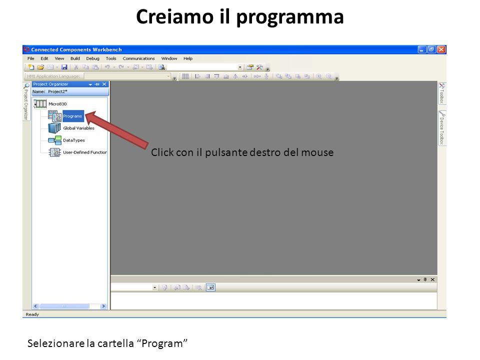 Selezionare il linguaggio LADDER Scegliamo il linguaggio di programmazione Il codice può essere in tre diversi linguaggi: ST (simile al Pascal), LD (schema a contatti) e FBD (a blocchi logico/funzionali).