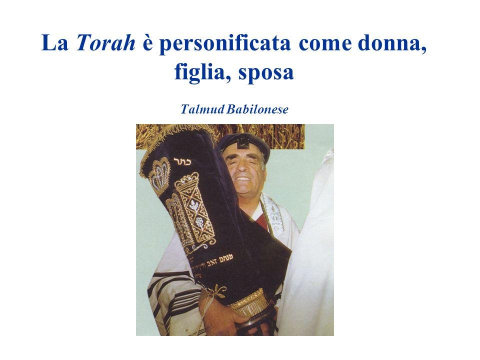 La Torah è personificata come donna, figlia, sposa Talmud Babilonese