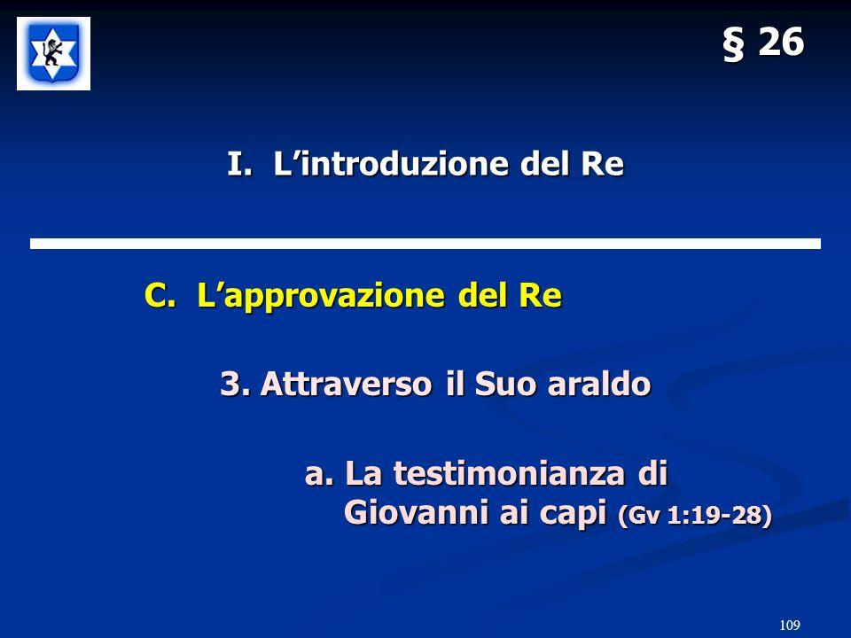 109 § 26 I.Lintroduzione del Re C. Lapprovazione del Re C.