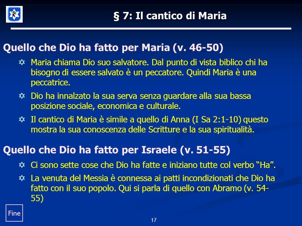 17 § 7: Il cantico di Maria Quello che Dio ha fatto per Maria (v.