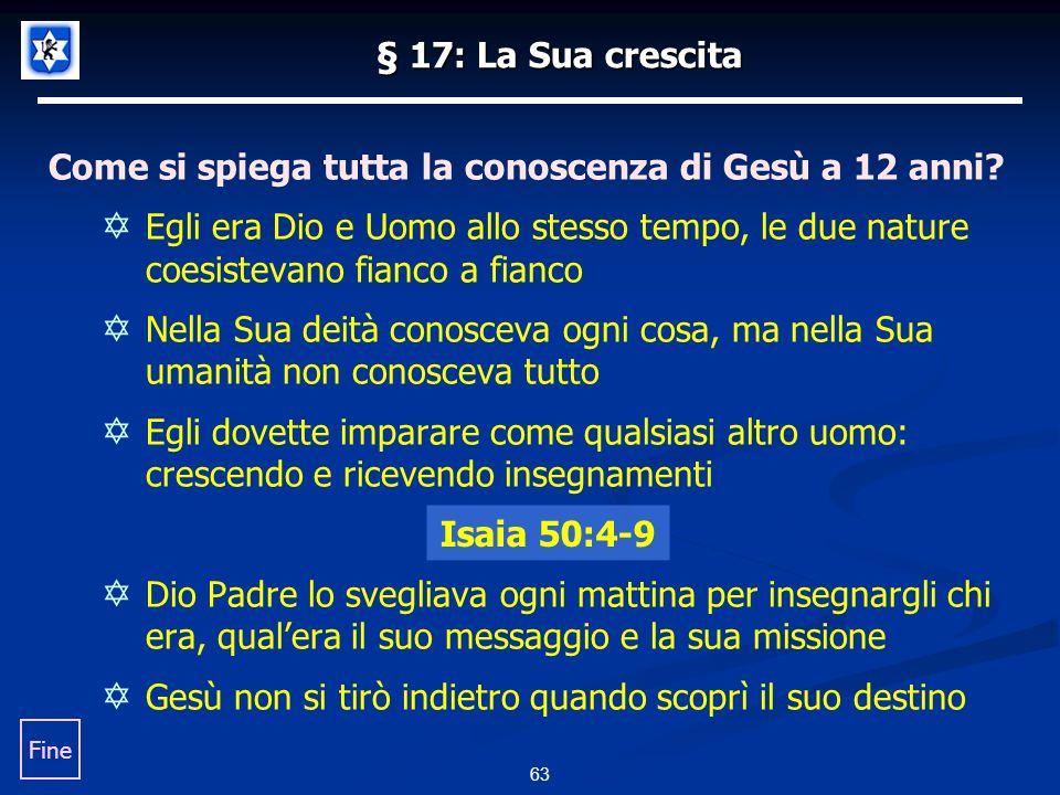 § 17: La Sua crescita Come si spiega tutta la conoscenza di Gesù a 12 anni.