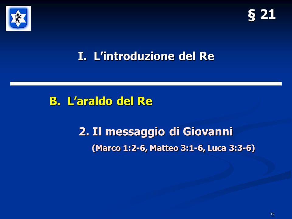 75 § 21 I.Lintroduzione del Re B. Laraldo del Re 2.