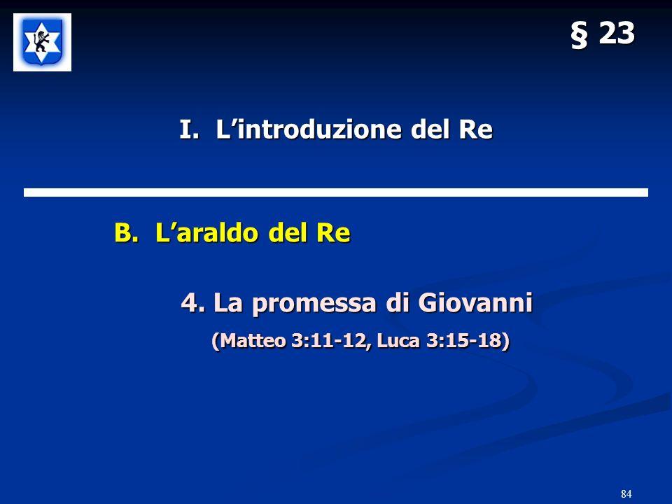 84 § 23 I.Lintroduzione del Re B. Laraldo del Re 4.