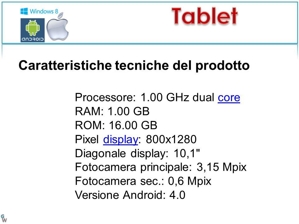 Processore: 1.00 GHz dual core RAM: 1.00 GB ROM: 16.00 GB Pixel display: 800x1280 Diagonale display: 10,1 Fotocamera principale: 3,15 Mpix Fotocamera sec.: 0,6 Mpix Versione Android: 4.0coredisplay Caratteristiche tecniche del prodotto