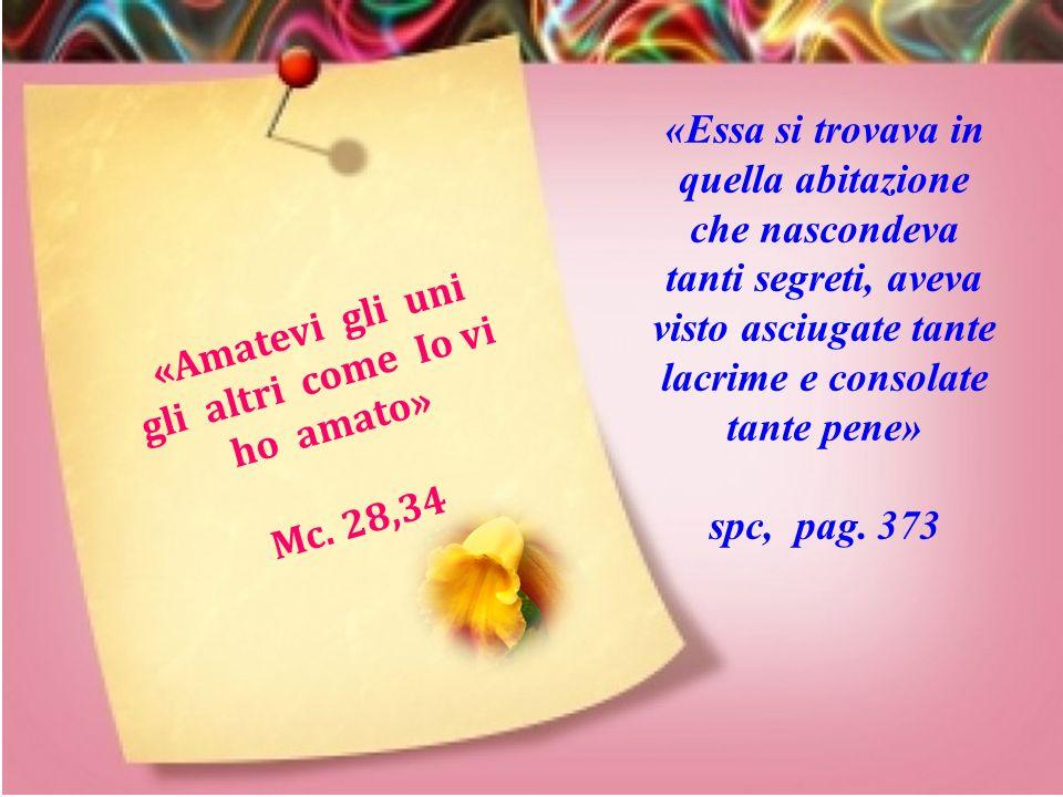 «Signore, Tu ci dai la sofferenza per fortificarci. Coraggio, anima mia, ancora oggi... domani il cielo» spc, pag. 265 « L'amore tutto spera, tutto so