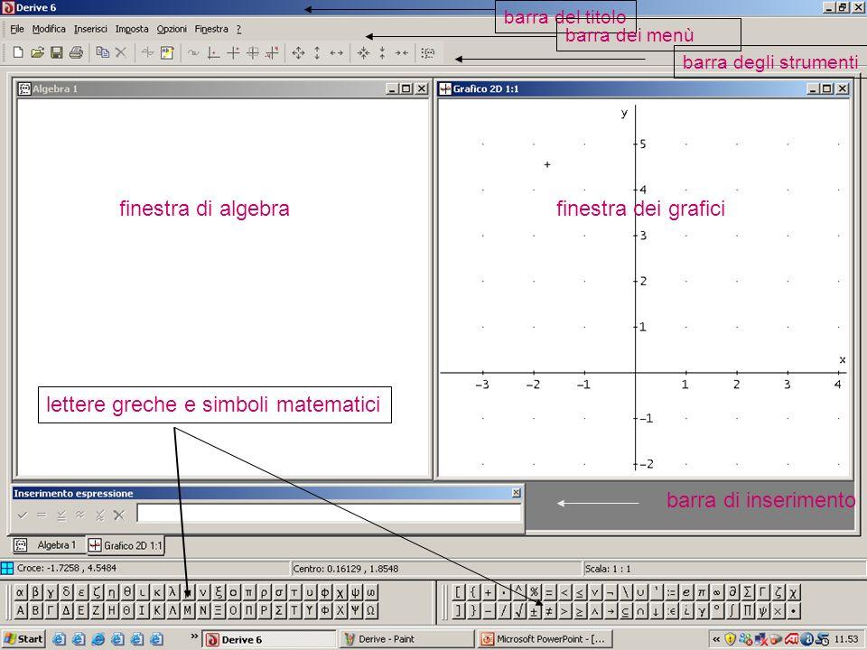 barra del titolobarra dei menùbarra degli strumenti finestra di algebrafinestra dei grafici barra di inserimento lettere greche e simboli matematici