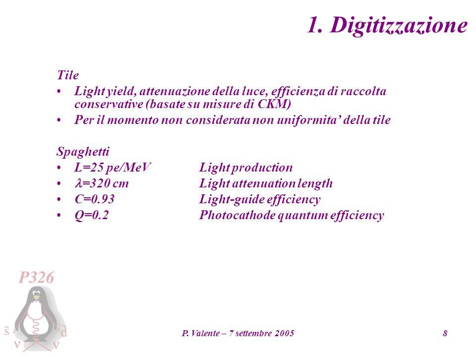 P. Valente – 7 settembre 20058 1.