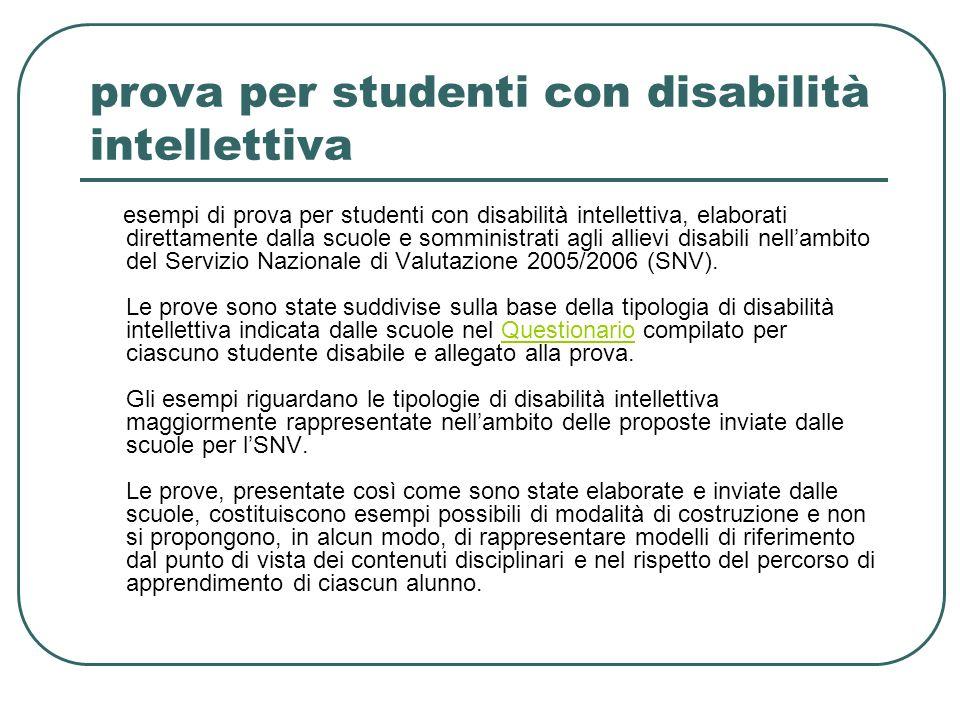 prova per studenti con disabilità intellettiva esempi di prova per studenti con disabilità intellettiva, elaborati direttamente dalla scuole e sommini